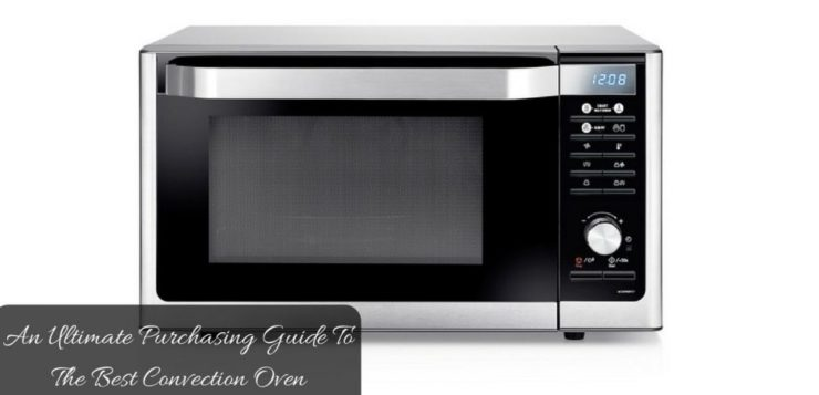 best convection oven with rotisserie